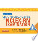 """Saunders Q & A Review Cards for the NCLEX-RN® Exam E-Book"" by Linda Anne Silvestri, Angela Elizabeth Silvestri"