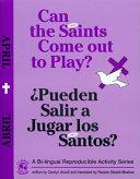 Pdf Can the Saints Come Out to Play?/¿Pueden Salir a Jugar los Santos? Telecharger