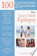 100 Questions Answers About Your Child S Epilepsy