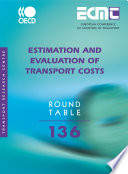 ECMT Round Tables Estimation and Evaluation of Transport Costs