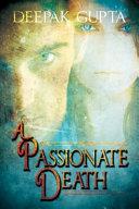 A Passionate Death
