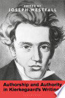Authorship And Authority In Kierkegaard S Writings