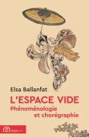 Pdf L'espace vide. Phénoménologie et chorégraphie Telecharger
