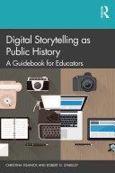 Digital Storytelling as Public History