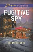Pdf Fugitive Spy (Mills & Boon Love Inspired Suspense)