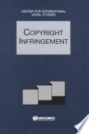 Copyright Infringement:Comparative Law Yearbook of International Business Special Issue, 1997