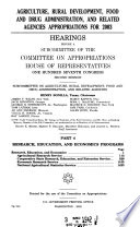 107 2 Hearings  Agriculture  Rural Development  Food and Drug Administration  and Related Agencies Appropriations for 2003  Part 4  February 28  2002    Book
