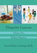 Etiquette Lessons:volume Two