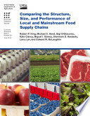 Comparing The Structure Size And Performance Of Local And Mainstream Food Supply Chains Book PDF