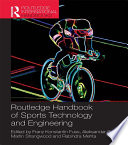 """Routledge Handbook of Sports Technology and Engineering"" by Franz Konstantin Fuss, Aleksandar Subic, Martin Strangwood, Rabindra Mehta"
