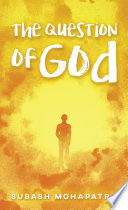The Question of God