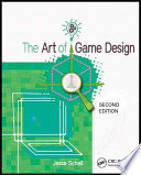 link to The art of game design : a book of lenses in the TCC library catalog