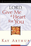Lord, Give Me a Heart for You
