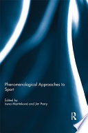 Phenomenological Approaches to Sport