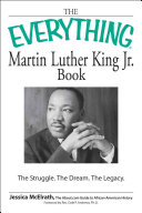 The Everything Martin Luther King  Jr  Book