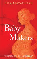 Baby Makers: The Story Of Indian Surrogacy