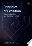 Principles Of Evolution  Systems  Species  And The History Of Life