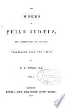 The Works Of Philo Judaeus The Contemporary Of Josephus