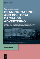 Meaning Making and Political Campaign Advertising