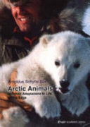 Arctic Animals and Their Adaptations to Life on the Edge