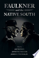 Faulkner And The Native South