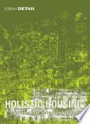 Holistic Housing