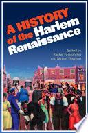 A History of the Harlem Renaissance