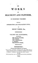 The Works of Beaumont and Fletcher: The night-walker. The widow. The coronation. A masque. Beaumont's poems