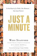 Just a Minute: In the Heart of a Child, One Moment ... Can ...