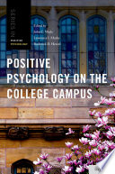 Positive Psychology on the College Campus Book PDF