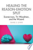 Healing the Reason Emotion Split