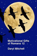 Motivational Gifts of Romans 12