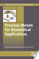 Precious Metals for Biomedical Applications