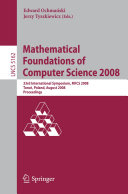 Mathematical Foundations of Computer Science 2008