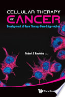 Cellular Therapy Of Cancer  Development Of Gene Therapy Based Approaches Book