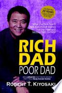 Rich Dad Poor Dad - What the Rich Teach Their Kids About Money Pdf/ePub eBook