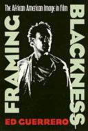 Framing Blackness