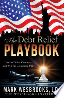 The Debt Relief Playbook