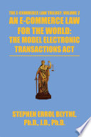 An E Commerce Law For The World The Model Electronic Transactions Act Book PDF