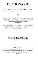 Diccionario catalan-castellano-latino (etc.)