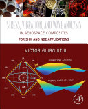 Stress, Vibration, and Wave Analysis in Aerospace Composites