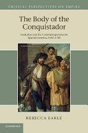 The Body of the Conquistador
