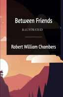 Between Friends Illustrated