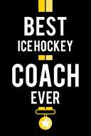 Best Ice Hockey Coach Ever