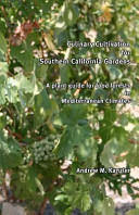 Culinary Cultivation for Southern California Gardens
