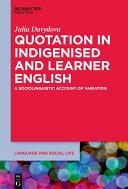 Quotation in Indigenised and Learner English [Pdf/ePub] eBook