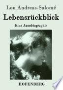 Lebensrückblick  : Eine Autobiographie