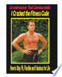 Fit For Life Martial Arts Fitness Secrets For A Lifetime Of Fitness