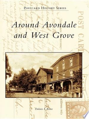 Download Around Avondale and West Grove Free Books - E-BOOK ONLINE