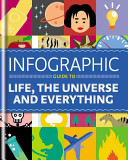 Infographic Guide to Life, the Universe and Everything